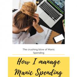 The Crushing Blow of Manic Spending